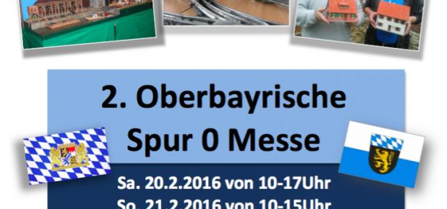Die Oberbayerische Spur 0  Modellbahn Messe geht in die zweite Runde